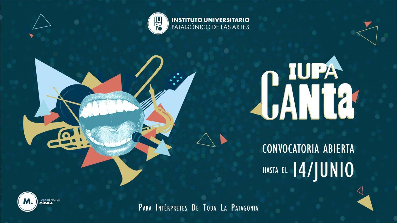 IUPA CANTA 2021 EXTIENDEN LA CONVOCATORIA